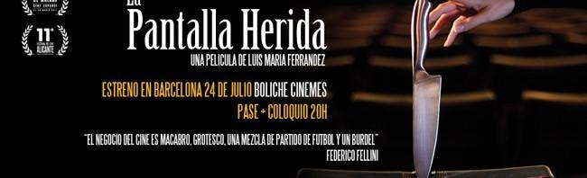 La Pantalla Herida estreno Barcelona